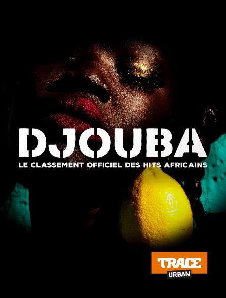 Trace Urban - Djouba