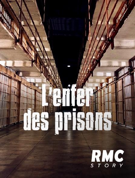 RMC Story - L'enfer des prisons