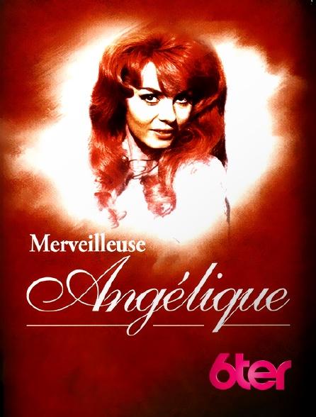 6ter - Merveilleuse angélique