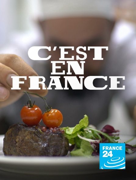 France 24 - C'est en France