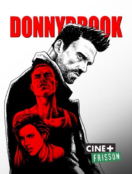 Ciné+ Frisson - Donnybrook