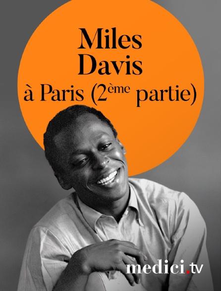Medici - Miles Davis en concert à Paris (2ème partie)