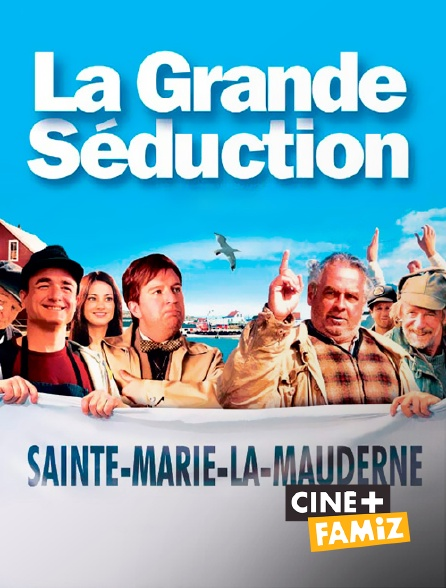 Ciné+ Famiz - La grande séduction