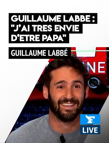 Figaro Live - Guillaume Labbé : «J'ai très envie d'être papa»