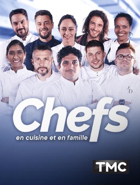 TMC - Chefs - En cuisine et en famille