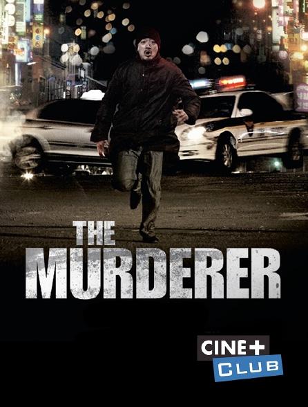 Ciné+ Club - The Murderer