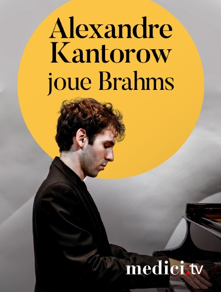 Medici - Alexandre Kantorow joue Brahms - Concert à huis-clos à la Fondation Singer-Polignac, Paris