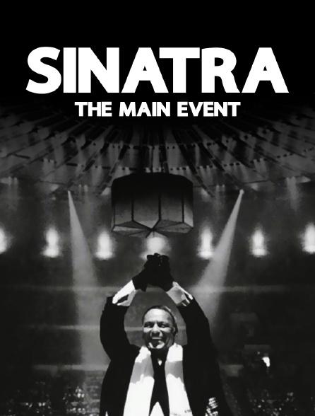 Sinatra : The Main Event