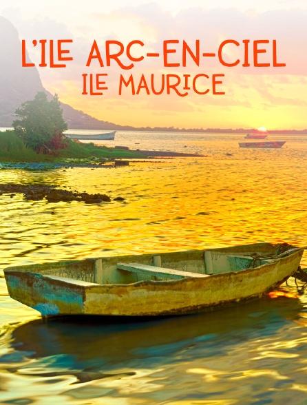 L'île Arc-en-ciel / Ile Maurice