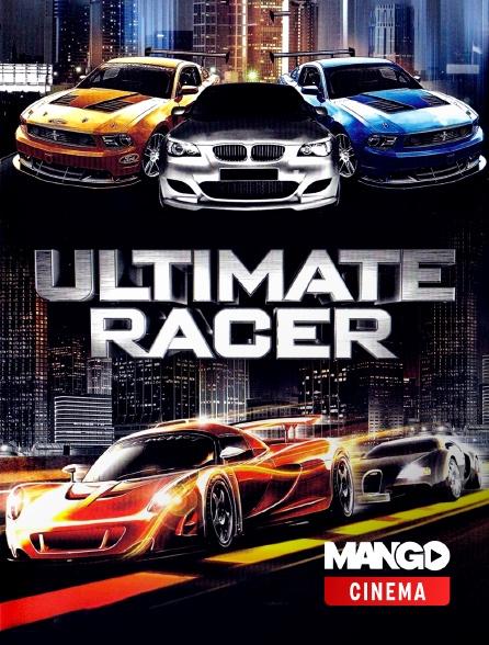 MANGO Cinéma - Ultimate Racer