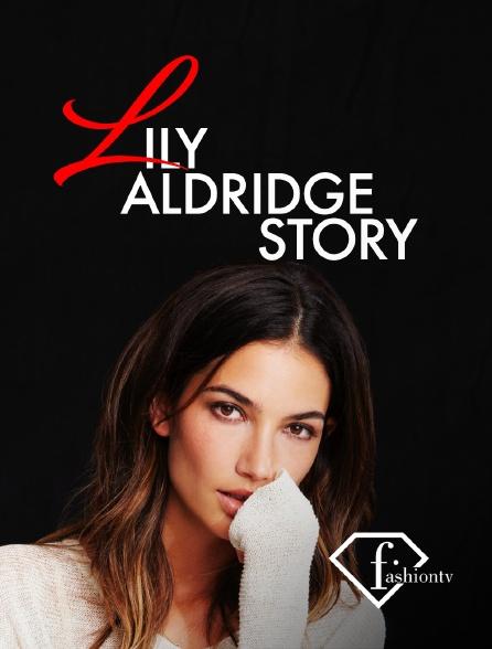 Fashion TV - Lily Aldridge Story