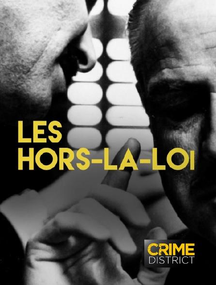 Crime District - Les hors-la-loi