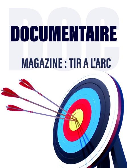 Magazine : Tir à l'arc