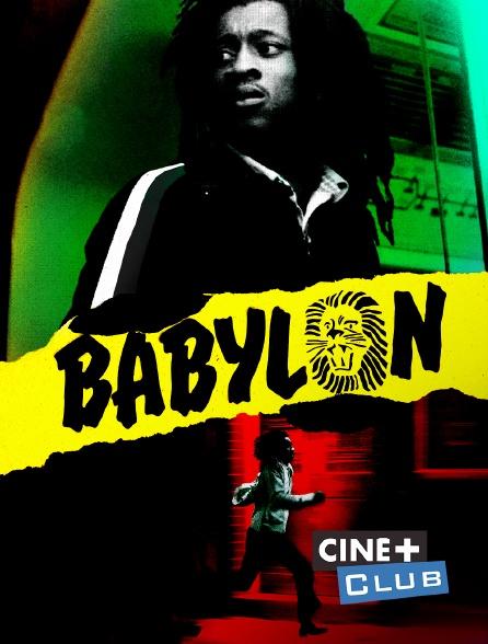 Ciné+ Club - Babylon
