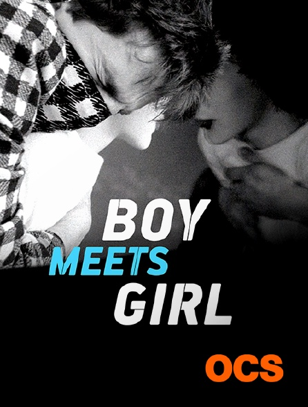 OCS - Boy Meets Girl