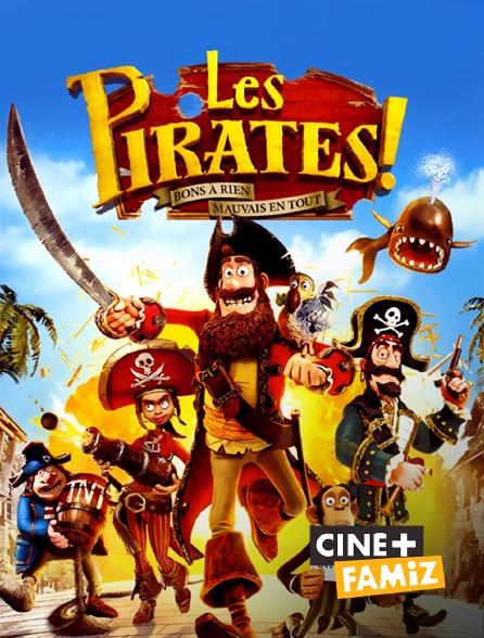 Ciné+ Famiz - Les pirates ! Bons à rien, mauvais en tout