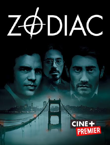 Ciné+ Premier - Zodiac