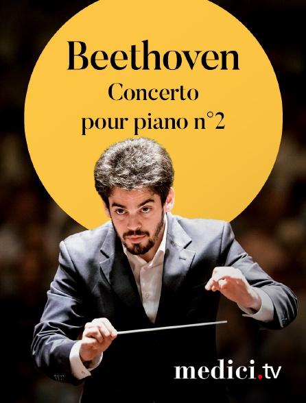 Medici - Beethoven, Concerto pour piano n°2 - Martha Argerich, Lahav Shani, Israel Philharmonic Orchestra