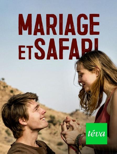 Téva - Mariage et safari