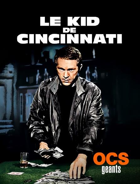 OCS Géants - Le Kid de Cincinnati