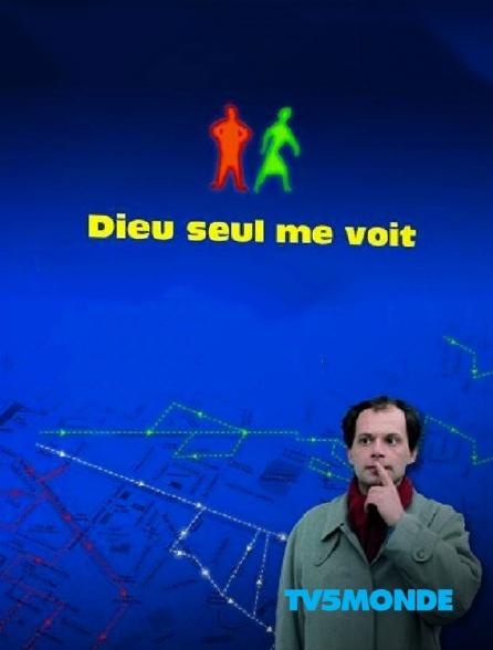 TV5MONDE - Dieu seul me voit