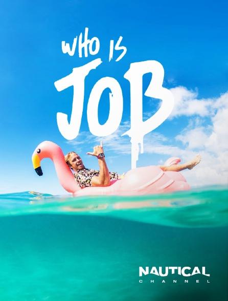 Nautical Channel - Who is J.O.B