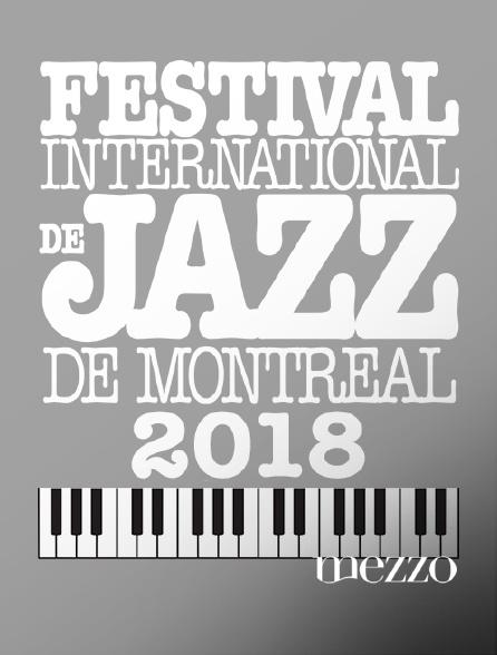 Mezzo - Festival international de jazz de Montréal 2018