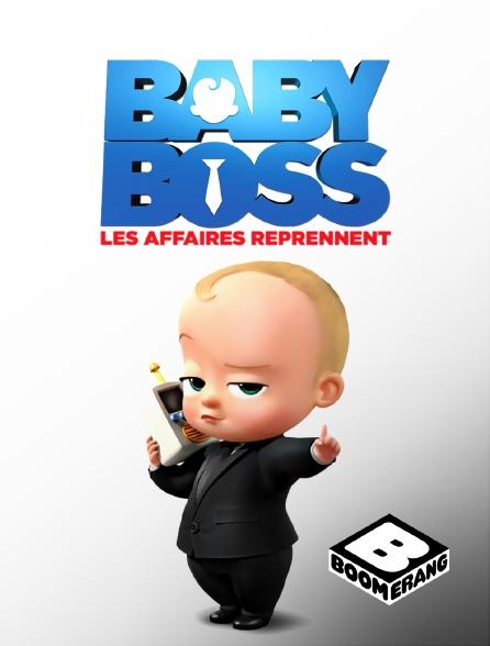 Boomerang - Baby Boss : les affaires reprennent