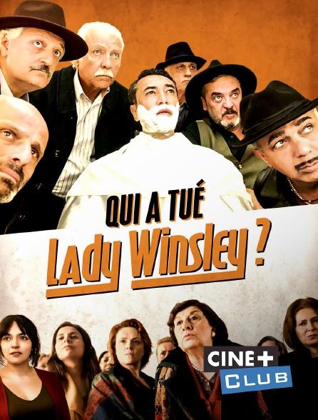 Ciné+ Club - Qui a tué Lady Winsley ?