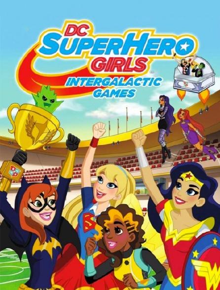 DC Super Hero Girls : Jeux intergalactiques
