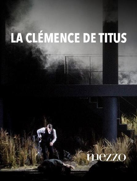 Mezzo - La Clémence de Titus