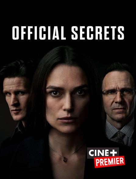 Ciné+ Premier - Official Secrets