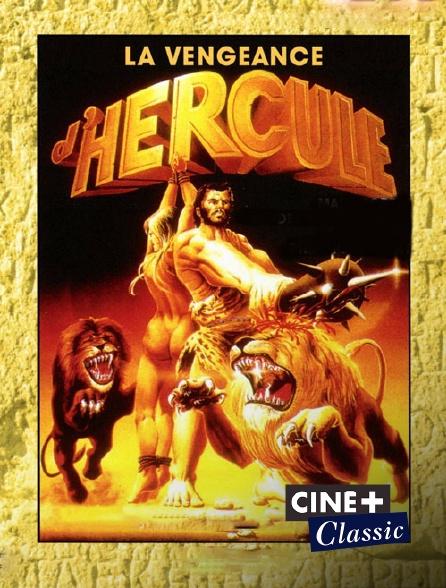Ciné+ Classic - La vengeance d'Hercule