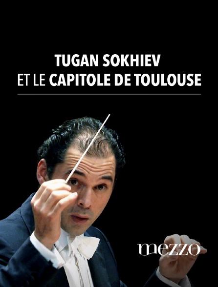 Mezzo - Tugan Sokhiev et le Capitole de Toulouse