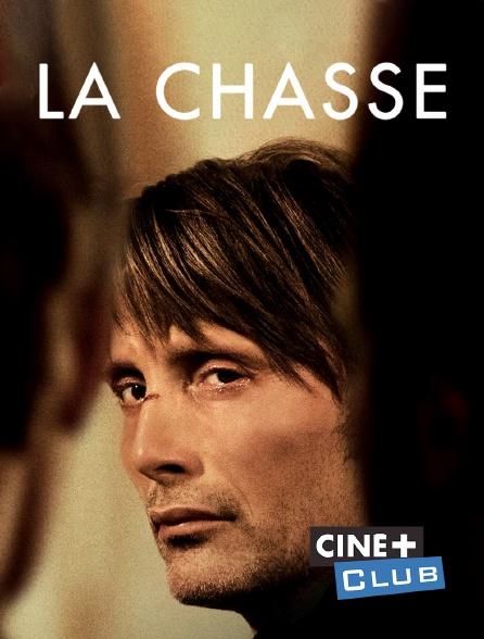 Ciné+ Club - La chasse