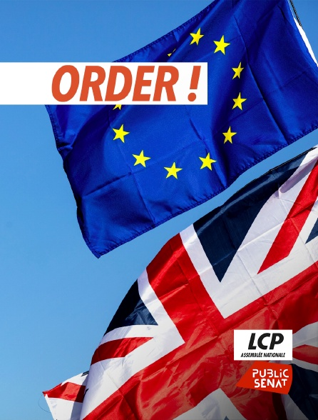 LCP Public Sénat - Order !