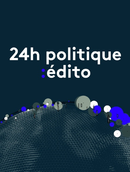 24h politique édito