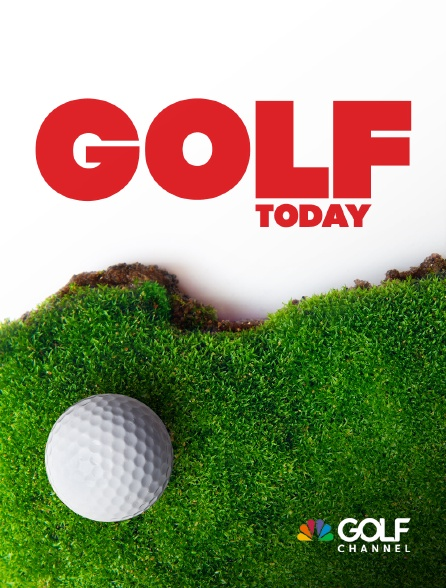 Golf Channel - Golf Today