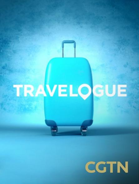 CGTN - Travelogue