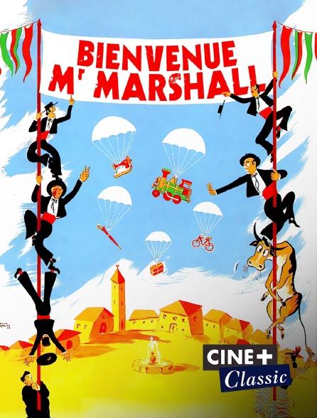 Ciné+ Classic - Bienvenue mister Marshall