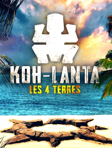 Koh Lanta Les 4 Terres En Streaming Molotov Tv