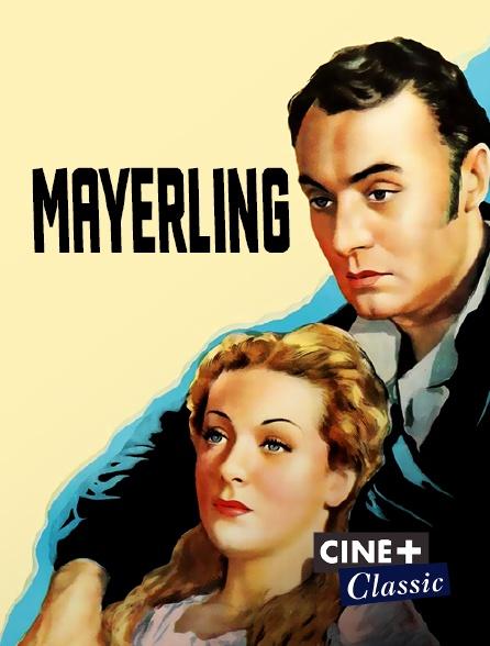 Ciné+ Classic - Mayerling