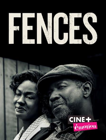 Ciné+ Emotion - Fences