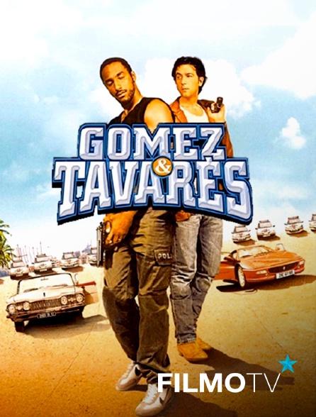FilmoTV - Gomez & Tavarès