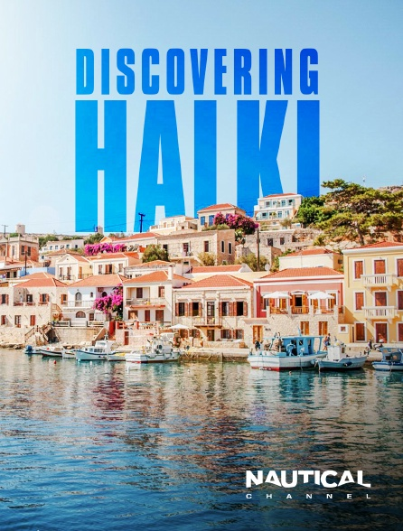 Nautical Channel - Discovering Halki