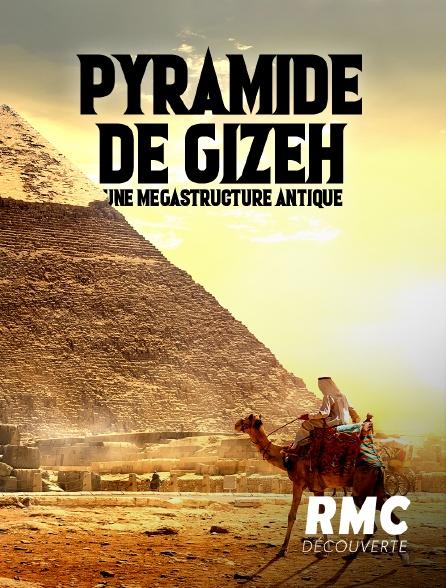 RMC Découverte - Egypte : le mystère de la dernière pyramide
