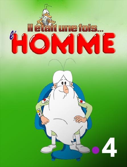 France 4 - Il était une fois... l'Homme