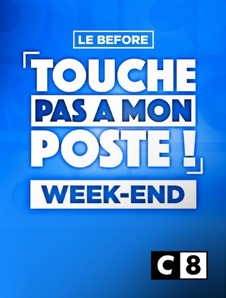 C8 - TPMP week-end : le before