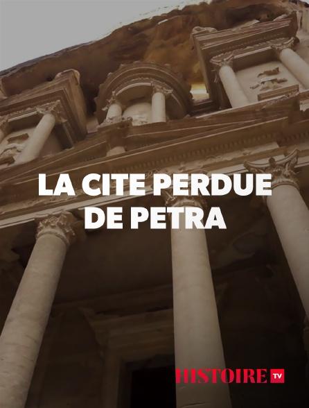 HISTOIRE TV - La cité perdue de Pétra