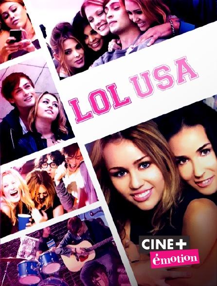 Ciné+ Emotion - LOL USA